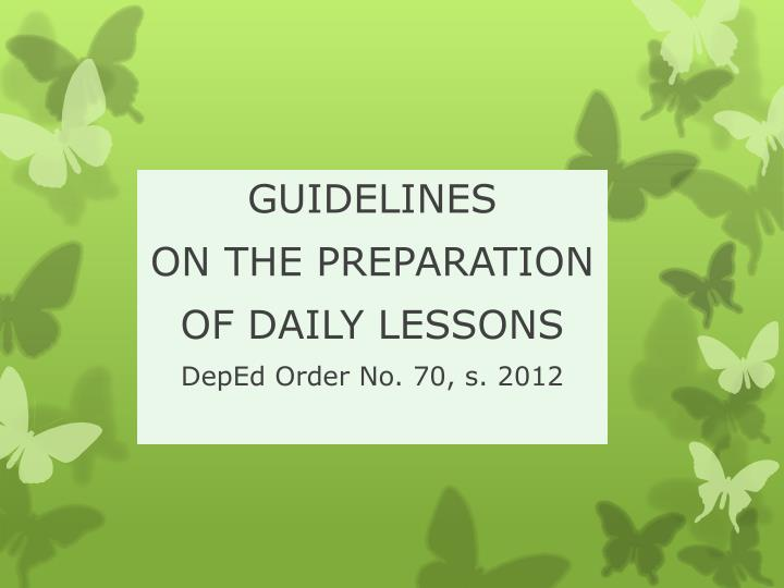 guidelines on the preparation of daily lessons deped order no 70 s 2012 n.