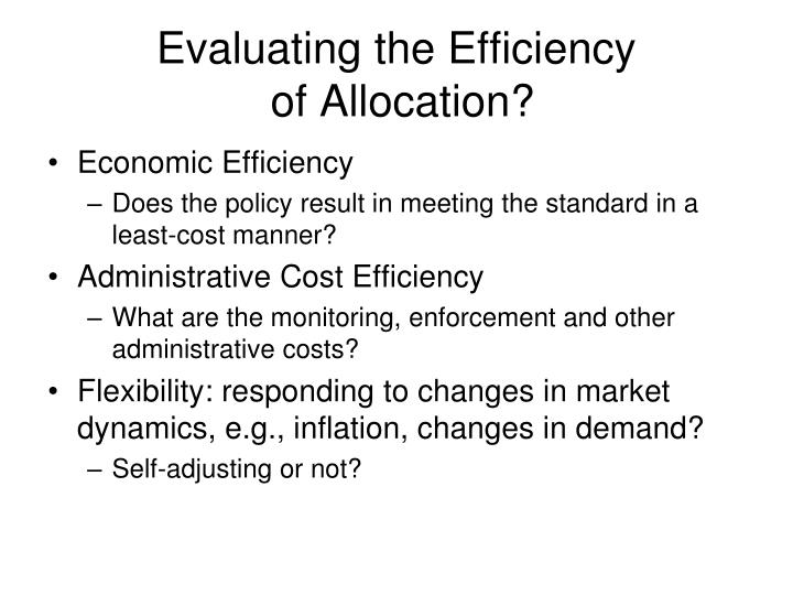 Evaluating the Efficiency