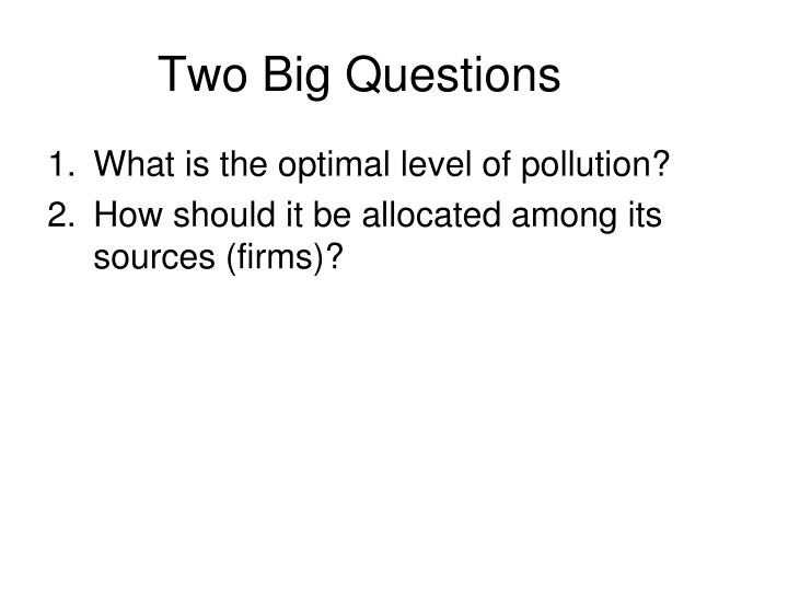 Two big questions