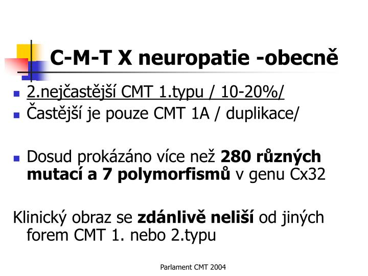 C m t x neuropatie obecn