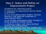 step 3 select and define an improvement project