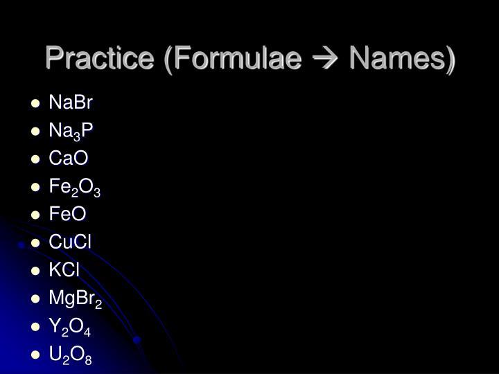 Practice (Formulae