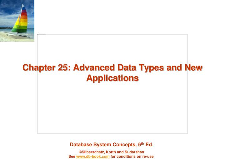 Chapter 25 advanced data types and new applications