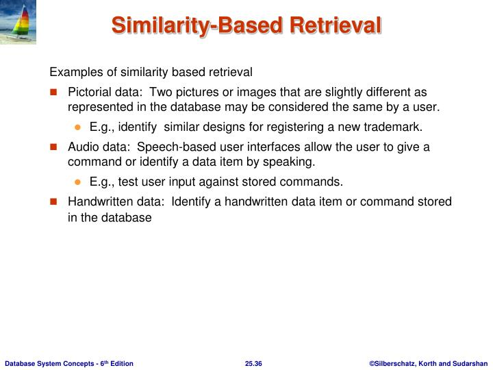 Examples of similarity based retrieval