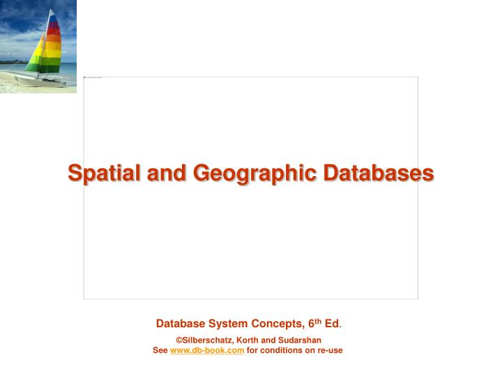 Spatial and Geographic Databases