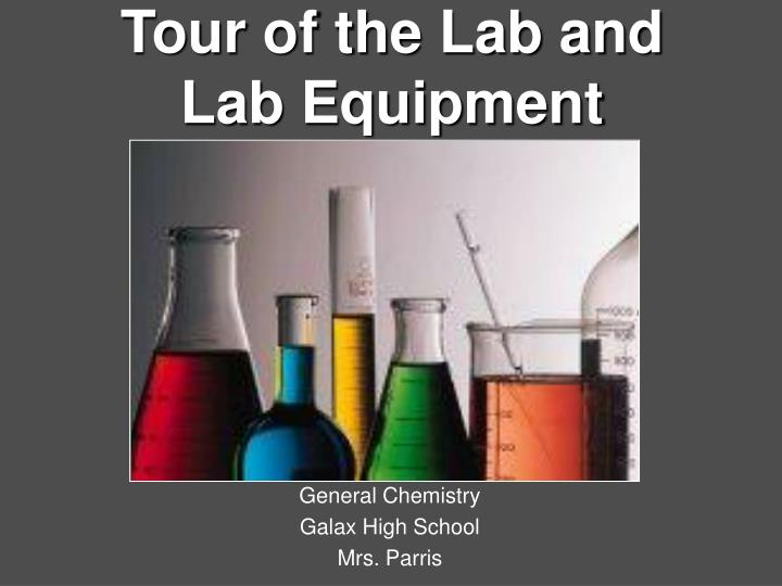 tour of the lab and lab equipment n.