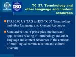 tc 37 terminology and other language and content resources