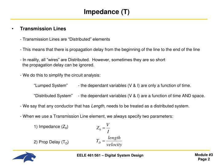 Impedance t