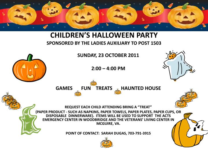 Children s halloween party sponsored by the ladies auxiliary to post 1503