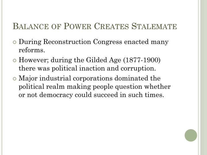Balance of Power Creates Stalemate