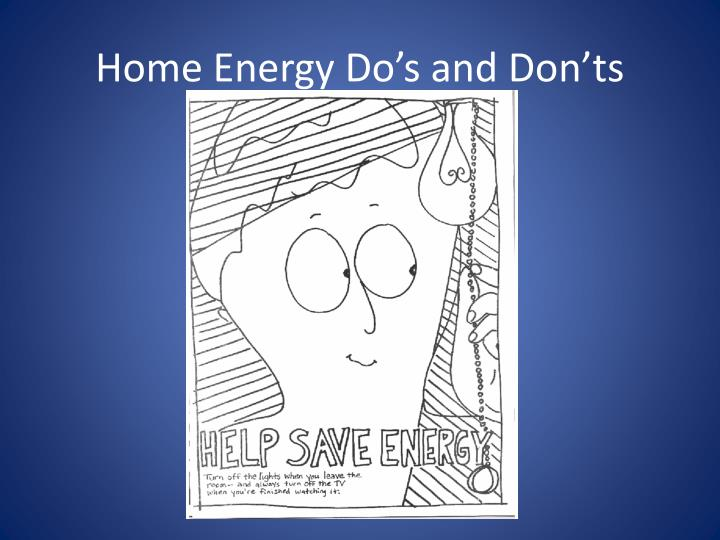home energy do s and don ts n.