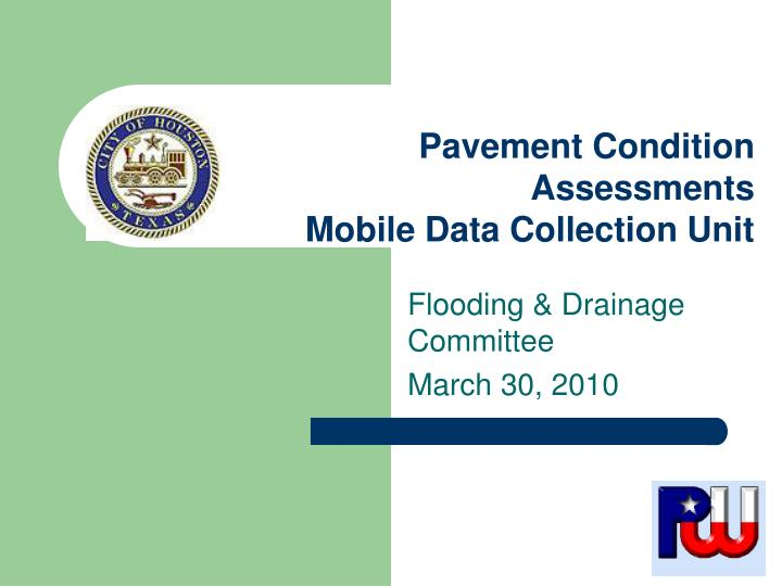 pavement condition assessments mobile data collection unit n.