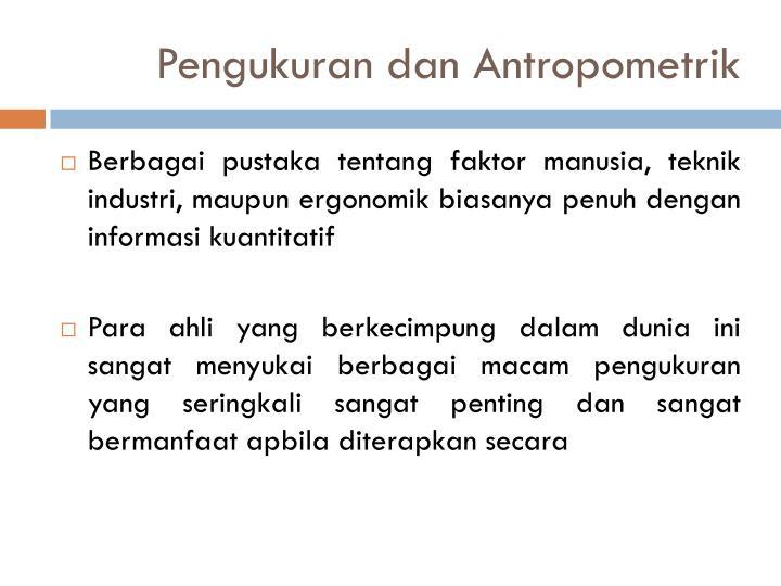 Pengukuran dan antropometrik