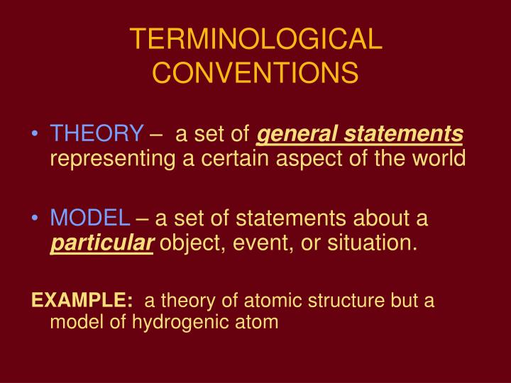 TERMINOLOGICAL CONVENTIONS
