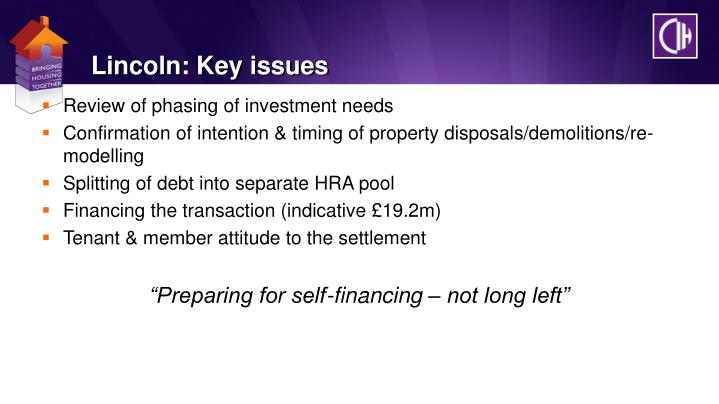 Lincoln: Key issues