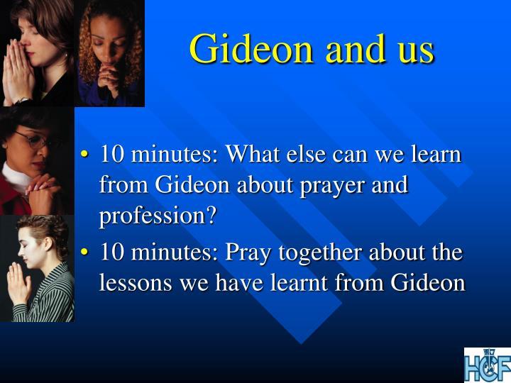 Gideon and us