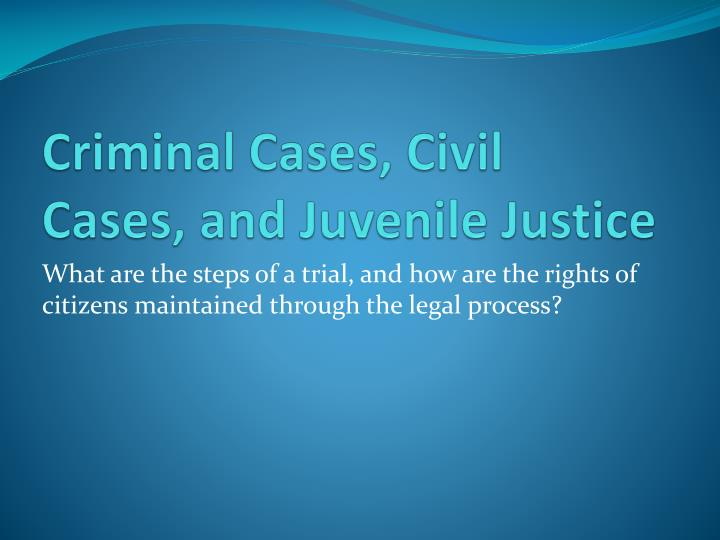 criminal justice trial and cases How a case moves through the court system trials in criminal and civil cases are generally decides the case, and the chief justice assigns a justice to.
