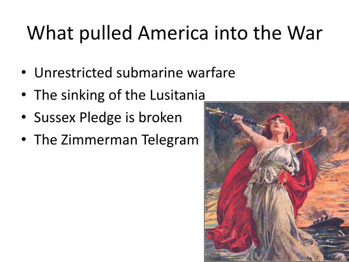 What pulled America into the War