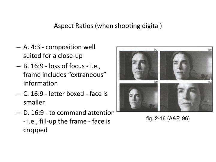 Aspect Ratios (when shooting digital)