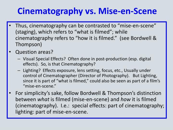 Cinematography vs mise en scene