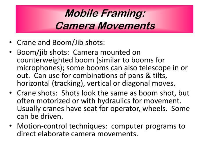 Mobile Framing: