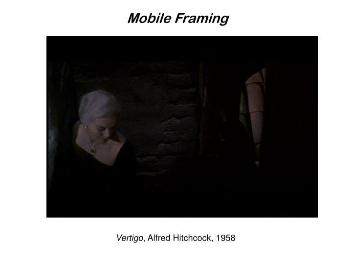 Mobile Framing