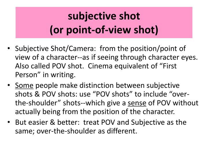 subjective shot