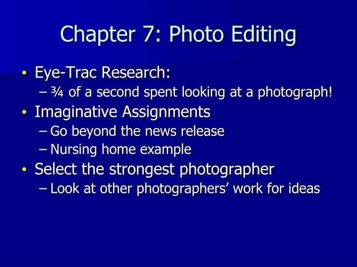 Chapter 7: Photo Editing