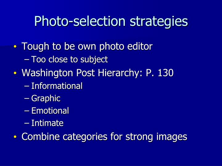 Photo-selection strategies