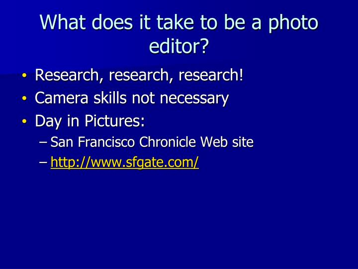 What does it take to be a photo editor?