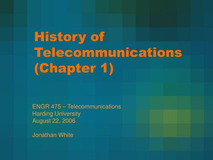 history of telecommunications chapter 1 n.
