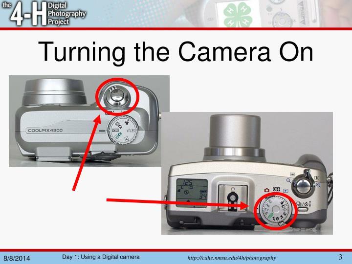 Turning the camera on