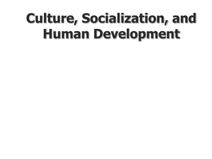 socialization of american culture In sociology, socialisation is the process of internalising the norms and ideologies of societysocialization encompasses both learning and teaching and is thus the means by which social and cultural continuity are attained.