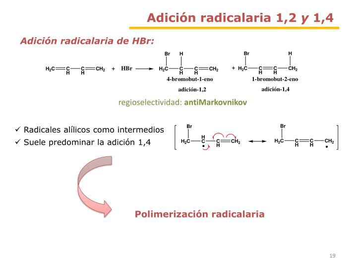 Adición radicalaria 1,2