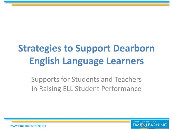 strategies to support dearborn english language learners n.