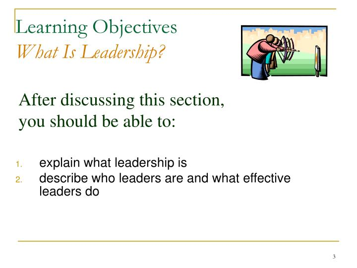 Learning objectives what is leadership