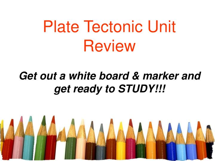 plate tectonic unit review n.