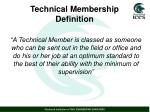 technical membership definition
