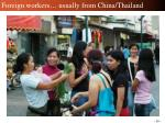 foreign workers usually from china thailand