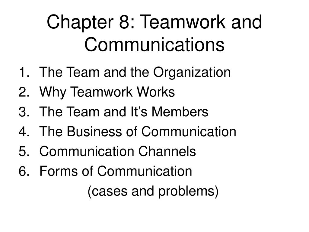 PPT   Chapter 20 Teamwork and Communications PowerPoint ...