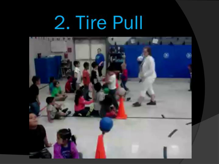 2. Tire Pull