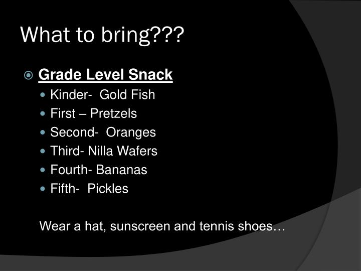What to bring???