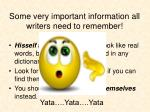 some very important information all writers need to remember