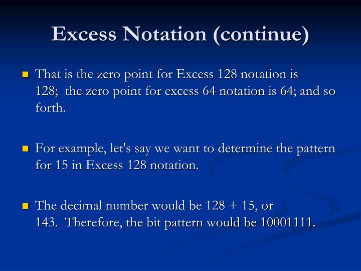 Excess Notation (continue)
