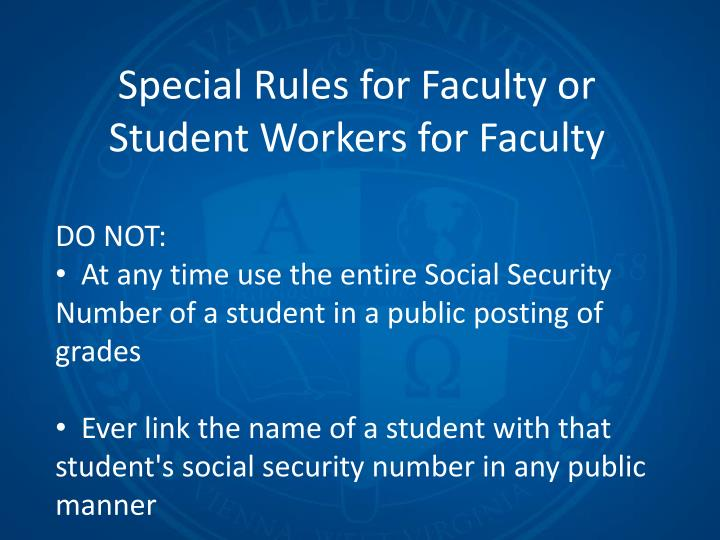 Special Rules for Faculty or Student Workers for Faculty