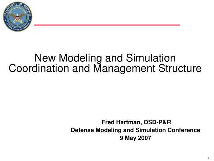 new modeling and simulation coordination and management structure n.