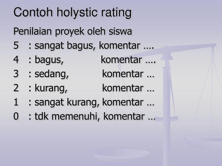 Contoh holystic rating