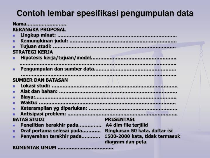 Contoh lembar spesifikasi pengumpulan data