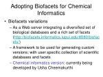 adopting biofacets for chemical informatics1