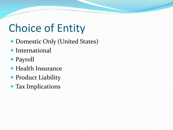 Choice of Entity